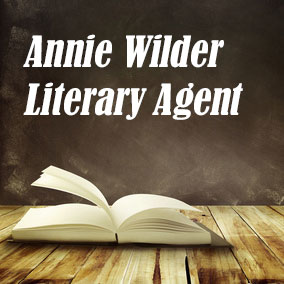 Literary Agent Annie Wilder – Annie Wilder Literary Agency