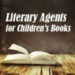 Find Literary Agents for Children's Books