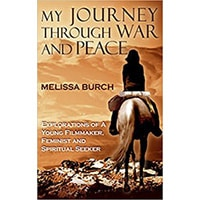 Melissa Burch Success Story Interview – Author of My Journey Through War and Peace