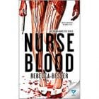 Rebecca Besser Success Story Interview – Author of Nurse Blood
