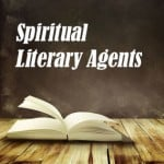 Book with Spiritual Literary Agents