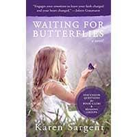 Karen Sargent Success Story Interview – Author of Waiting for Butterflies