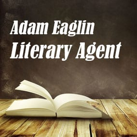 Profile of Adam Eaglin Book Agent - Literary Agent