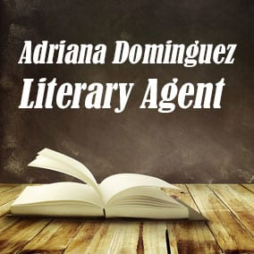 Literary Agent Adriana Dominguez – Full Circle Literary
