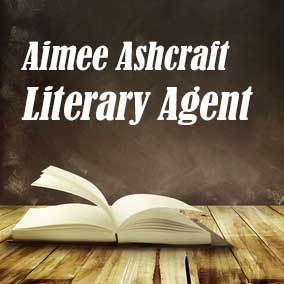 Literary Agent Aimee Ashcraft – Brower Literary & Management