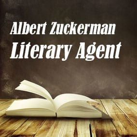 Profile of Albert Zuckerman Book Agent - Literary Agent