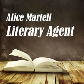 Profile of Alice Martell Book Agent - Literary Agent