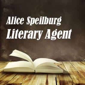 Profile of Alice Speilburg Book Agent - Literary Agent