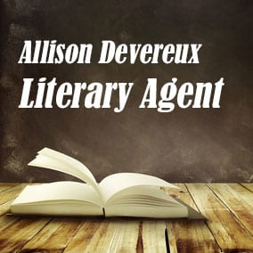 Profile of Allison Devereux Book Agent - Literary Agent