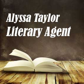 Profile of Alyssa Taylor Book Agent - Literary Agent