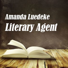 Profile of Amanda Luedeke Book Agent - Literary Agent