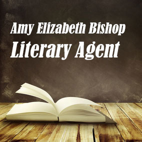 Profile of Amy Elizabeth Bishop Book Agent - Literary Agents