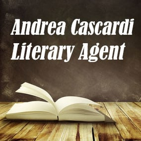 Profile of Andrea Cascardi Book Agent - Literary Agent