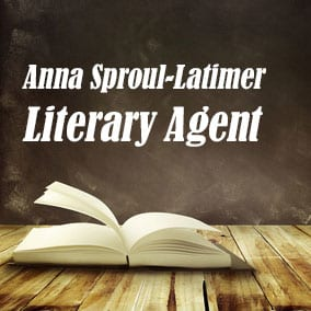 Profile of Anna Sproul-Latimer Book Agent - Literary Agent