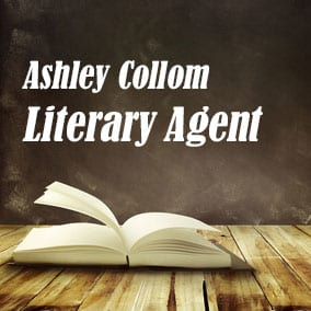 Profile of Ashley Collom Book Agent - Literary Agent