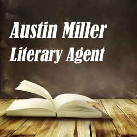 Profile of Austin Miller Book Agent - Literary Agent