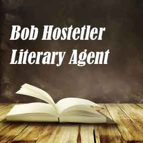 Profile of Bob Hostetler Book Agent - Literary Agent