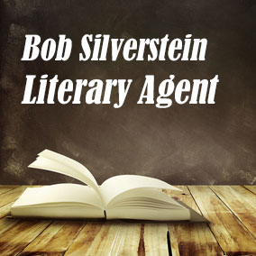 Literary Agent Bob Silverstein – Quicksilver Books Literary