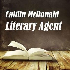 Literary Agent Caitlin McDonald – Donald Maass Literary Agency