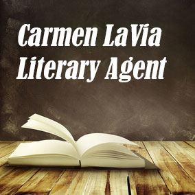 Profile of Carmen LaVia Book Agent - Literary Agents