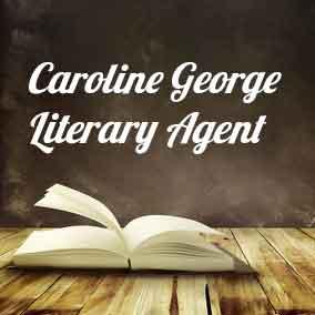 Profile of Caroline George Book Agent - Literary Agent