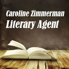 Profile of Caroline Zimmerman Book Agent - Literary Agents