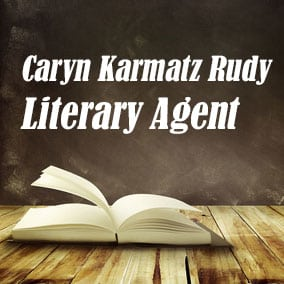 Profile of Caryn Karmatz Rudy Book Agent - Literary Agent