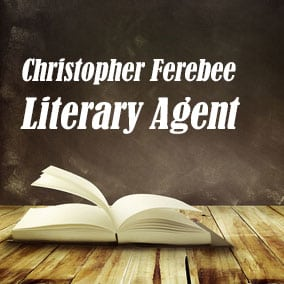 Literary Agent Christopher Ferebee – Christopher Ferebee Literary Agency