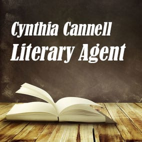 Literary Agent Cynthia Cannell – The Cynthia Cannell Literary Agency