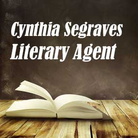 Profile of Cynthia Segraves Book Agent - Literary Agents