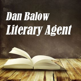 Profile of Dan Balow Book Agent - Literary Agent