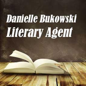 Profile of Danielle Bukowski Book Agent - Literary Agent