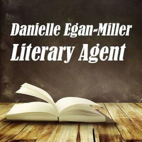 Profile of Danielle Egan-Miller Book Agent - Literary Agent