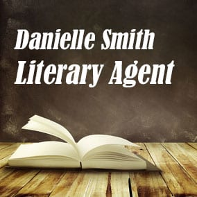 Profile of Danielle Smith Book Agent - Literary Agent