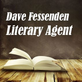 Profile of Dave Fessenden Book Agent - Literary Agent