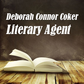 Profile of Deborah Connor Coker Book Agent - Literary Agents