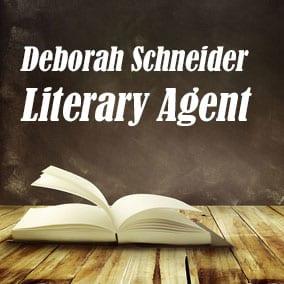 Profile of Deborah Schneider Book Agent - Literary Agent