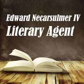 Profile of Edward Necarsulmer IV Book Agent - Literary Agent
