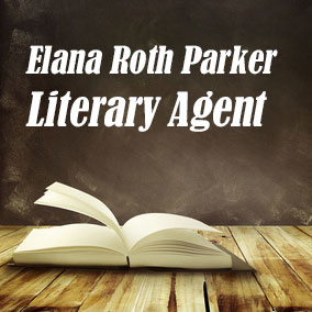 Profile of Elana Roth Parker Book Agent - Literary Agent