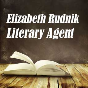 Profile of Elizabeth Rudnik Book Agent - Literary Agent