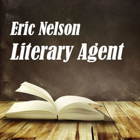 Profile of Eric Nelson Book Agent - Literary Agent
