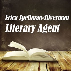 Profile of Erica Spellman-Silverman Book Agent - Literary Agent