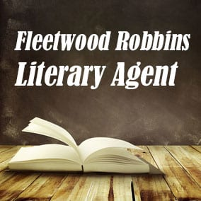 Literary Agent Fleetwood Robbins – Waxman Literary Agency