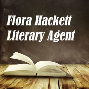 Profile of Flora Hackett Book Agent - Literary Agent
