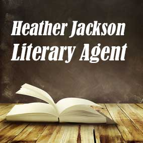 Profile of Heather Jackson Book Agent - Literary Agent