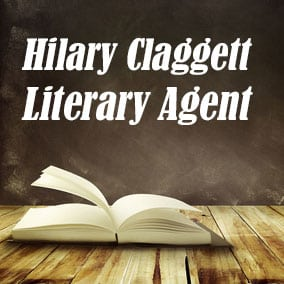 Profile of Hilary Claggett Book Agent - Literary Agent