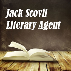 Literary Agent Jack Scovil – Scovil Galen Ghosh Literary Agency