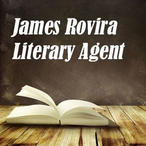Literary Agent James Rovira – The James Rovira Literary Agency