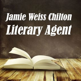 Profile of Jamie Weiss Chilton Book Agent - Literary Agent
