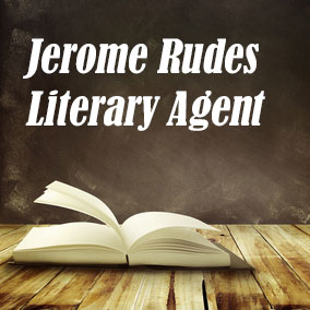 Profile of Jerome Rudes Book Agent - Literary Agents
